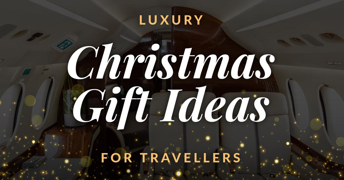 luxury-christmas-gifts-for-travellers-blog-feature-image-1200x628
